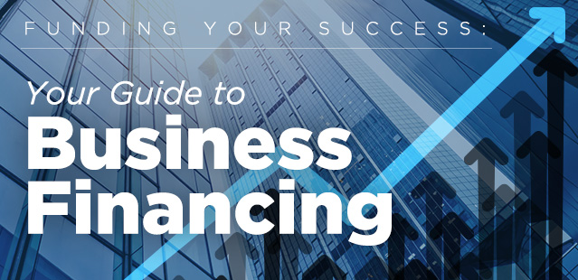 Funding Your Success Your Guide to Business Financing